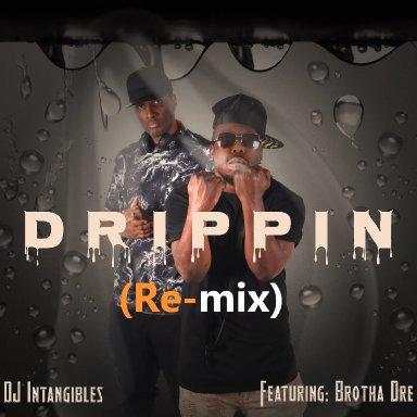 Drippin Remix